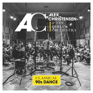 Alex Christensen & The Berlin Orchesta - Classical 90s Dance