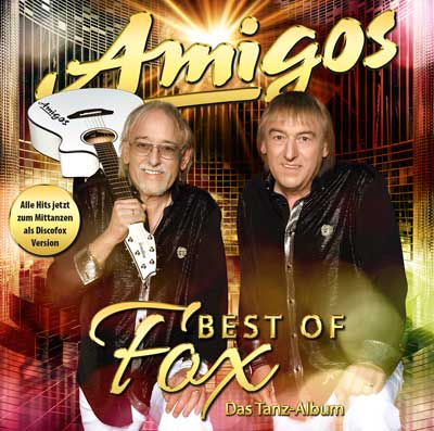 Amigos: Best of Fox (Das Tanzalbum)
