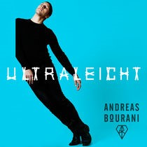Andreas Bourani - Ultraleicht (Die neue Single)