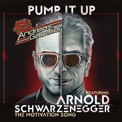 Andreas Gabalier - Pump It Up feat. Arnold Schwarzenegger
