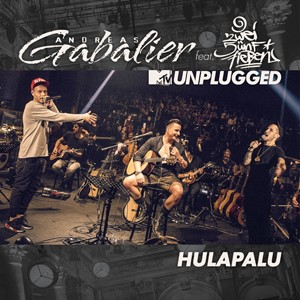 Andreas Gabalier feat. 257ers - Hulapalu (MTV Unplugged)