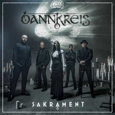 Bannkreis - Sakrament (Debüt-Album am 16.03.2018)