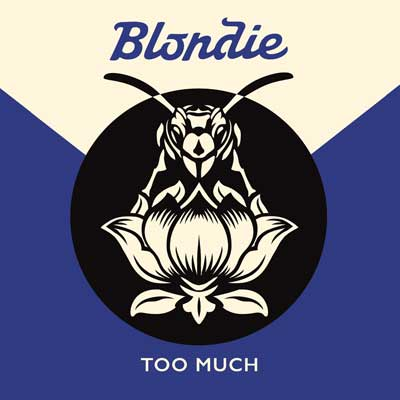 Blondie - Too Much