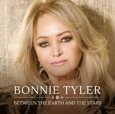 Bonnie Tyler - Between the Earth and Stars (Album am 15.03.2019)