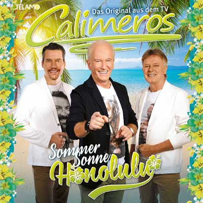 Calimeros - Sommer Sonne Honolulu