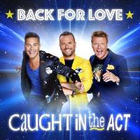 Caught In The Act: Back For Love (Album am 25.11.2016)
