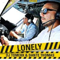 DJ Tomekk + Dante Thomas: Lonely