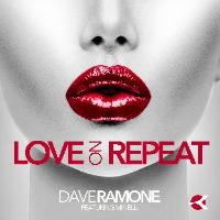 Dave Ramone: Love On Repeat (feat. Minelli)