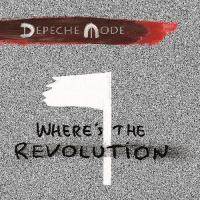 Depeche Mode: Where's the Revolution