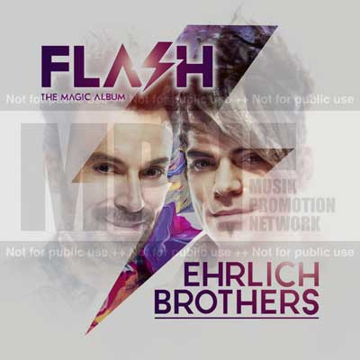Ehrlich Brothers - FLASH (THE MAGIC ALBUM)