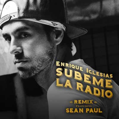 Enrique Iglesias feat. Sean Paul - Subeme La Radio