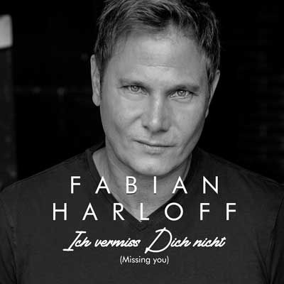 Fabian Harloff - Ich vermiss Dich nicht (Missing you)
