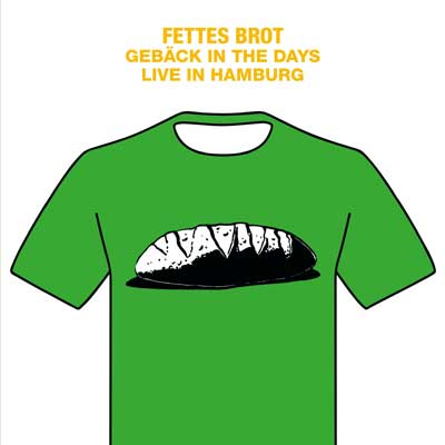 Fettes Brot - Gebäck in the Days (Live in Hamburg) Album am 06.12.2017