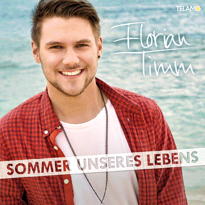 Florian Timm - Sommer unseres Lebens