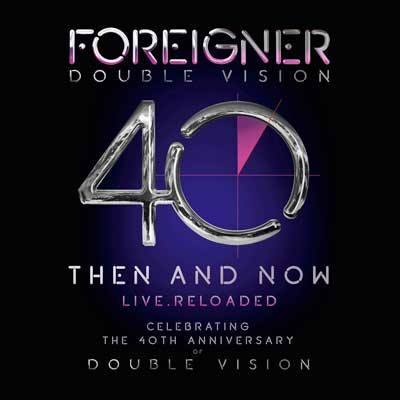 Foreigner - Double Vision: Then And Now (Album)