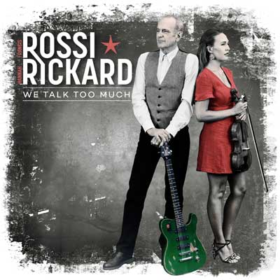 Francis Rossi & Hannah Rickard - I Talk Too Much