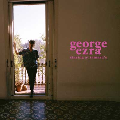 George Ezra - Staying at Tamara's (Album am 23.03.2018)