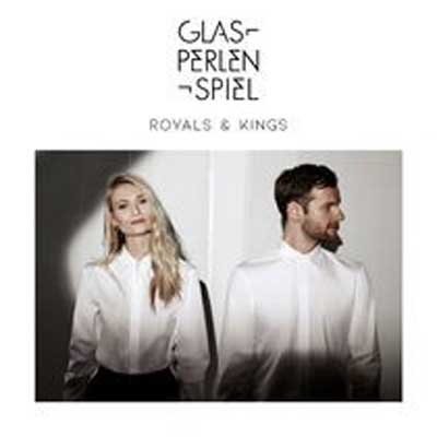 Glasperlenspiel - Royals & Kings feat. Summer Cem