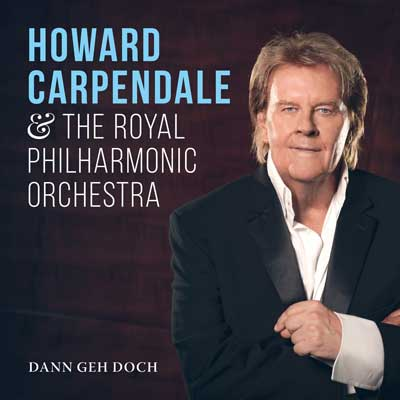 Howard Carpendale, Royal Philharmonic Orchestra - Dann geh doch