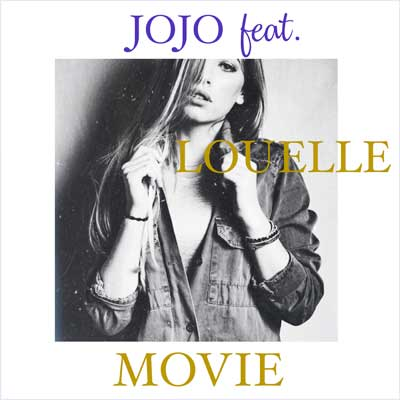 JOJO feat. LouElle - Movie (inkl. Interview)