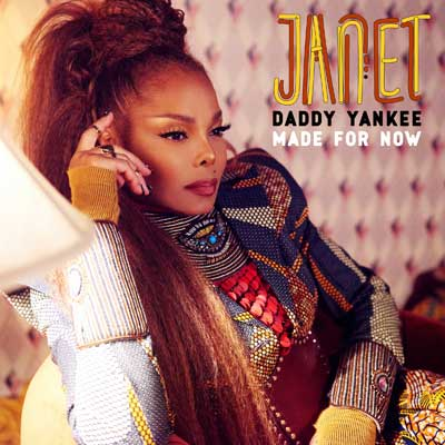 Janet Jackson + Daddy Yankee - Made For Now