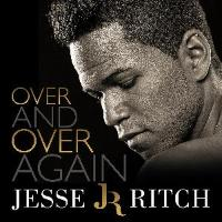 Jesse Ritch: Over And Over Again