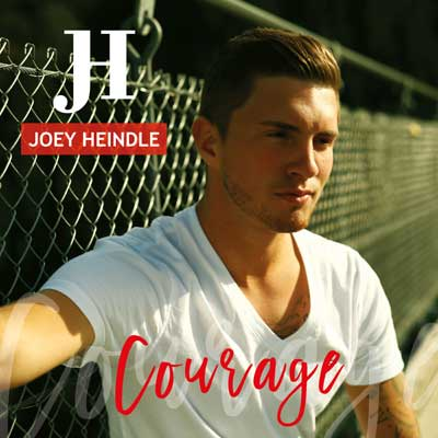 Joey Heindle - Courage
