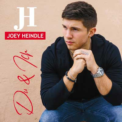 Joey Heindle - Du & Ich (am 29.03.2019)