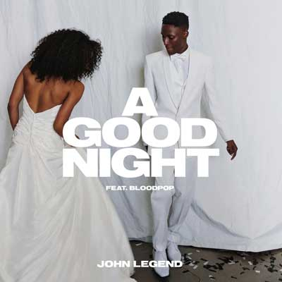 John Legend feat. BloodPop - A Good Night