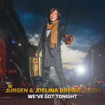 Jürgen Drews, Joelina Drews - We've Got Tonight