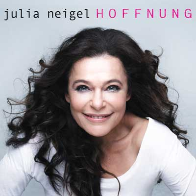 Julia Neigel - Hoffnung