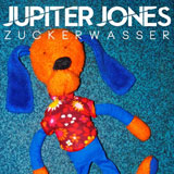 Jupiter Jones - Zuckerwasser