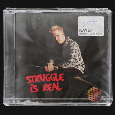 KAYEF - Struggle Is Real (Album)