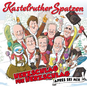 Kastelruther Spatzen - Après Ski (Kult-Hits im Party-Mix)