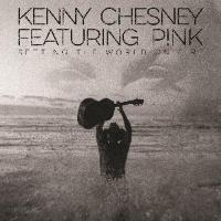 Kenny Chesney with P!nk: Setting the World On Fire
