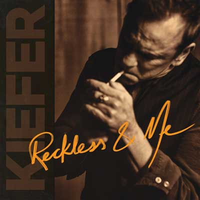 Kiefer Sutherland - Reckless & Me (Album)