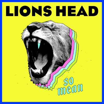 Lions Head - So Mean