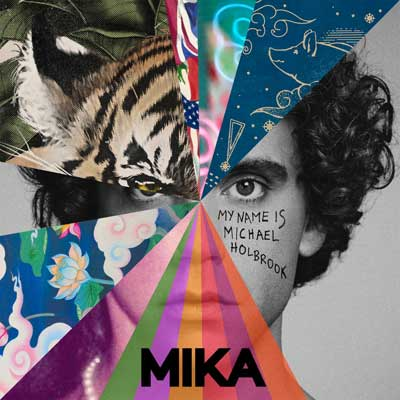 MIKA - My Name Is Michael Holbrook (Album)