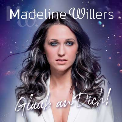 Madeline Willers - Glaub an dich (Album)