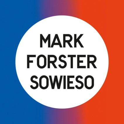 Mark Forster: Sowieso