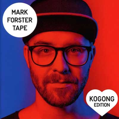 Mark Forster - TAPE (Kogong Edition)