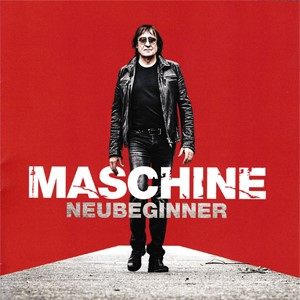 Maschine - Neubeginner (Album am 30.09.2016)