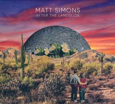 Matt Simons - After the Landslide (Album am 05.04.2019)