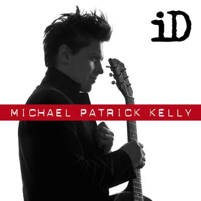 Michael Patrick Kelly - iD (Album)