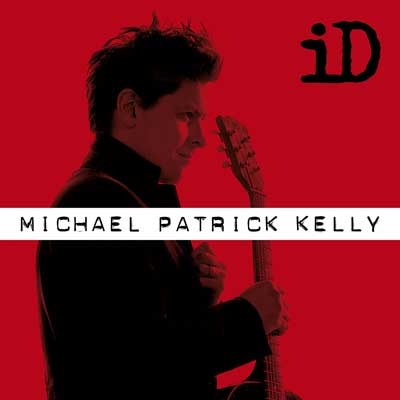 Michael Patrick Kelly: iD - Extended Version (Album am 24.11.2017)