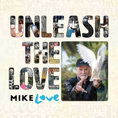 Mike Love - Unleash The Love