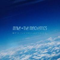 Mike + The Mechanics: Don't know what came over me