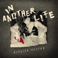 Natalia Avelon - In Another Life