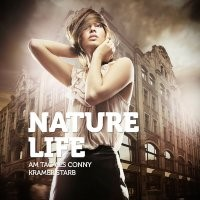 Nature Life - Am Tag als Conny Kramer starb