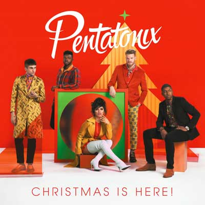 Pentatonix - Christmas Is Here! (Album)